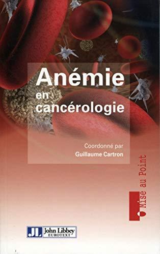 Anémie en cancérologie: Guillaume Cartron