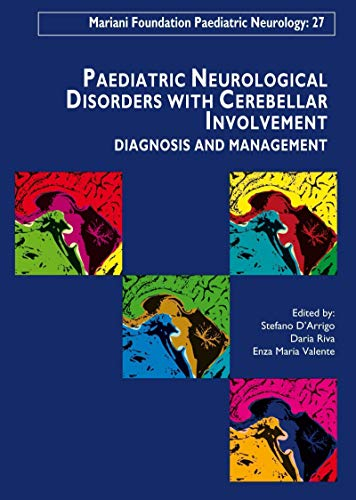 Paediatric Neurological Disorders with Cerebellar Involvement: Diagnosis & Management: Stefano ...