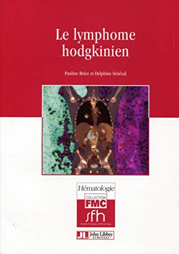 9782742008384: Le lymphome hodgkinien (2e édition)
