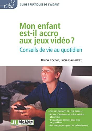 9782742015962: Mon enfant est-il accro aux jeux vidéo ?