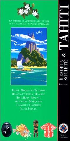 9782742402366: Tahiti & les îles de la Société: Polynésie (Guides Gallimard) (French Edition)