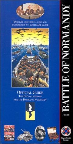 9782742402434: Battle of Normandy, France (Guides Gallimard)