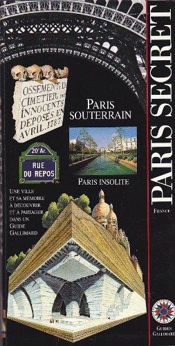 9782742403387: Paris secret, Paris souterrain, Paris insolite