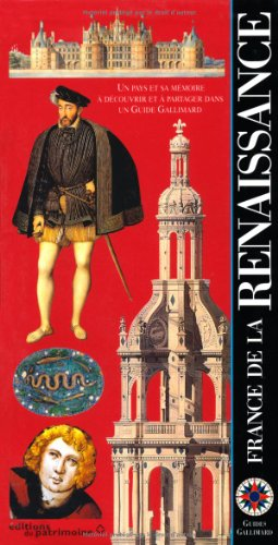 9782742405084: La France de la Renaissance (Guides Gallimard) (French Edition)