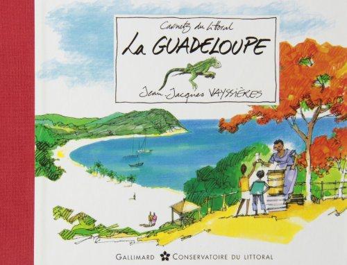 9782742407323: La Guadeloupe (Carnets du Littoral)