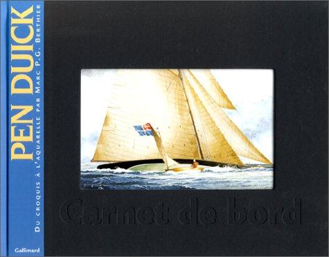 9782742407798: Pen Duick: Du croquis à l'aquarelle (Carnet de voyages)
