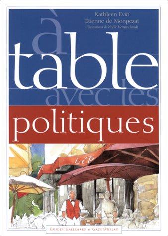 9782742407873: A table avec les politiques