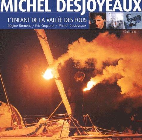 9782742408641: Michel Desjoyaux l'enfant de la vall�e des fous
