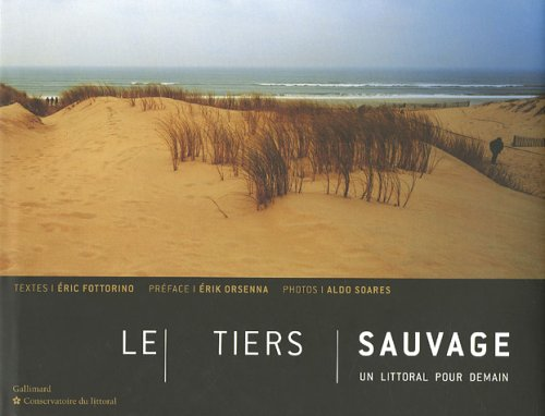 9782742416288: Le tiers sauvage