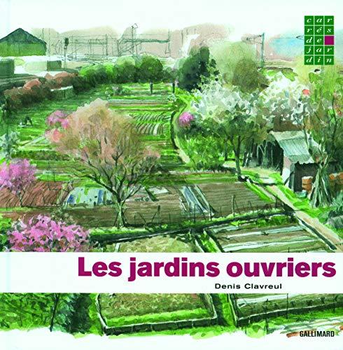 9782742416776: Les jardins ouvriers