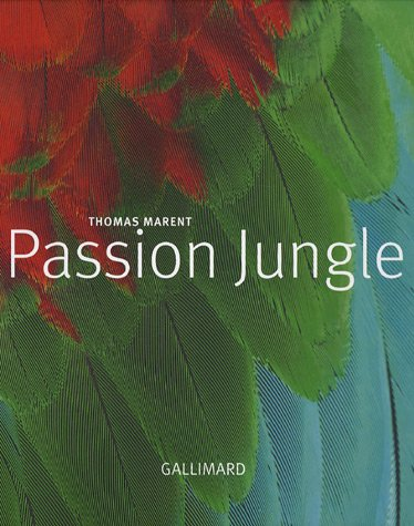 9782742418725: Passion jungle