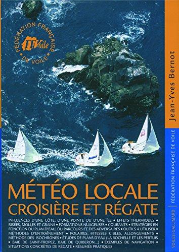 9782742419449: Météo locale : Croisière et régate