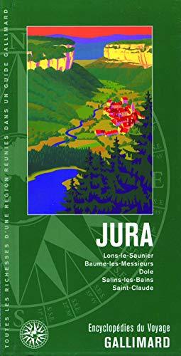 JURA : LONS-LE-SAUNIER BAUME-LES-MESSIEURS DOLE SALINS-LES-BAINS SAINT-CLAUDE N.E.: COLLECTIF