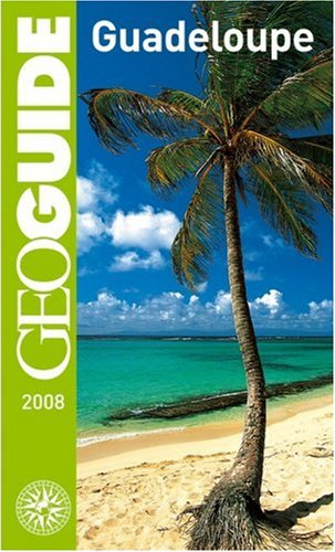 Guadeloupe (ancienne édition) [Oct 11, 2007] Théault,