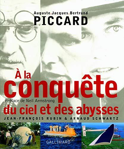 A la conquête du ciel et des abysses (French Edition): Jean-François Rubin
