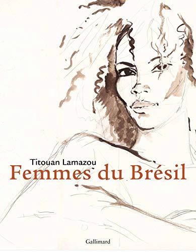 Mulheres (French Edition): Titouan Lamazou