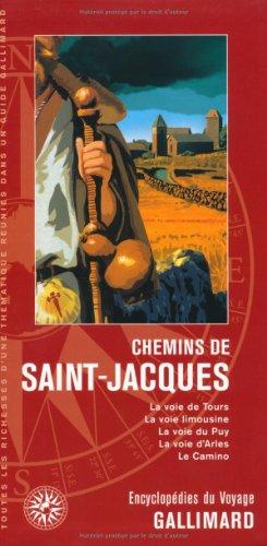 9782742425310: Europe�:�Chemins de Saint-Jacques: La voie de Tours, la voie limousine, la voie du Puy, la voie d'Arles, le Camino