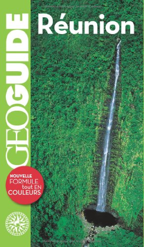 9782742425488: Geo Guides Etranger, Iles, Dom-Tom: Reunion (French Edition)