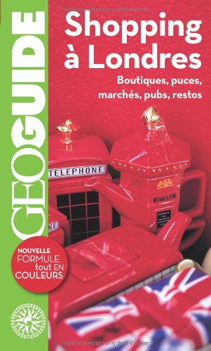 Geo Guides Etranger, Iles, Dom-Tom: Shopping a: Besse, Antoine and