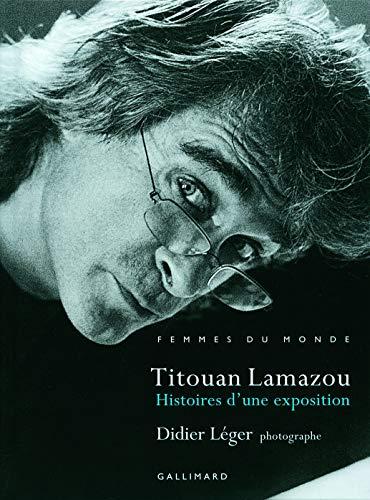 9782742429004: Histoires d'une exposition: Femmes du monde