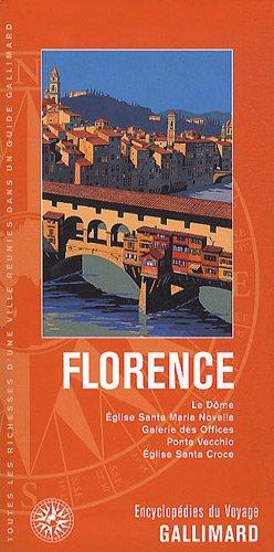 9782742429325: Italie:Florence: Le Dôme, Église Santa Maria Novella, Galerie des Offices, Ponte Vecchio, Église Santa Croce
