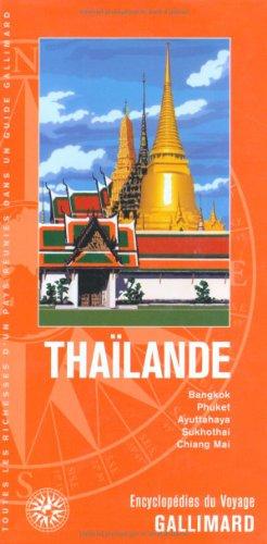 9782742429356: Thaïlande: Bangkok, Phuket, Ayuttahaya, Sukhothai, Chiang Mai