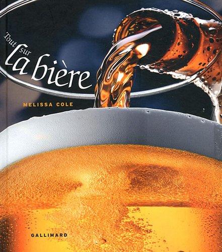 9782742430963: Tout sur la biere (French Edition)