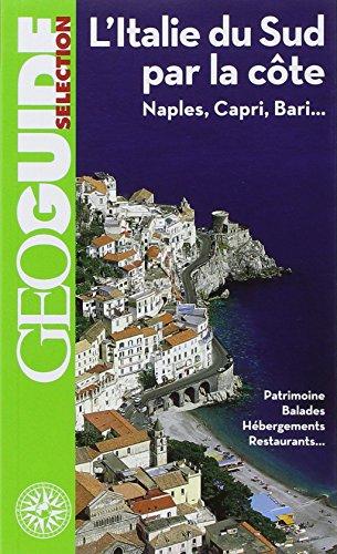 9782742432356: L'Italie du Sud par la c�te: Naples, Capri, Bari...