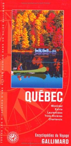 9782742433230: Québec: Montréal, Estrie, Laurentides, Trois-Rivières, Charlevoix