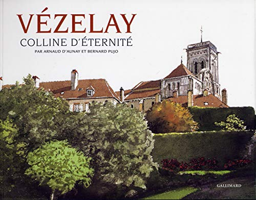 9782742433841: Vézelay: Colline d'éternité