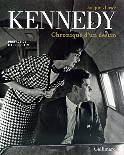 Kennedy, chronique d'un destin: Jacques Lowe