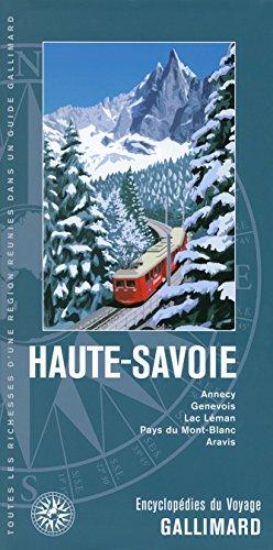 Haute-Savoie (Annecy, Genevois, lac Léman, pays du Mont-blanc): COLLECTIF