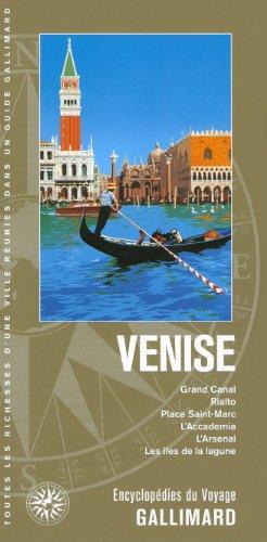 Italie : Venise: Grand Canal, Rialto, place Saint-Marc, l'Accademia, l'Arsenal, les &...