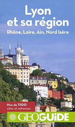 9782742438235: Lyon et sa r�gion: Rh�ne, Loire, Ain, Nord Is�re