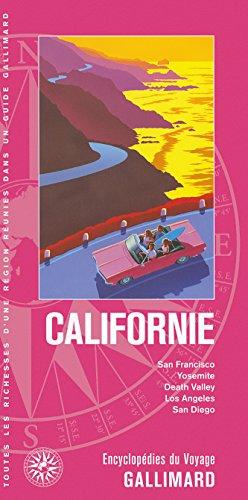 Californie ; San Francisco, Yosemite, Death Valley, Los Angeles, San Diego (édition 2015): ...