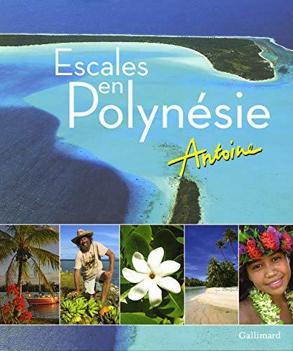 9782742447145: Escales en Polynésie