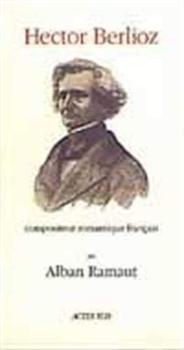 9782742700585: Hector Berlioz, compositeur romantique français (French Edition)