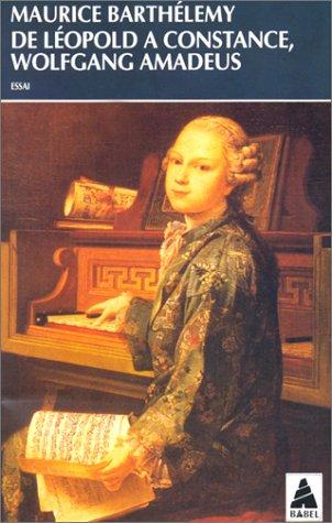 9782742700783: Wolfgang Amadeus : De Léopold à Constance