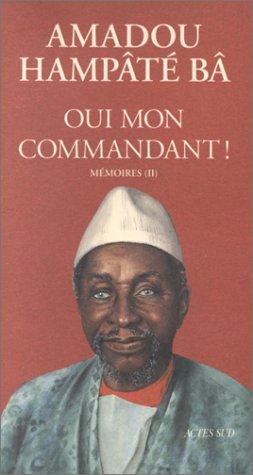 9782742701162: Mémoires, N° 2 : Oui, mon commandant ! (Memoires Journ)