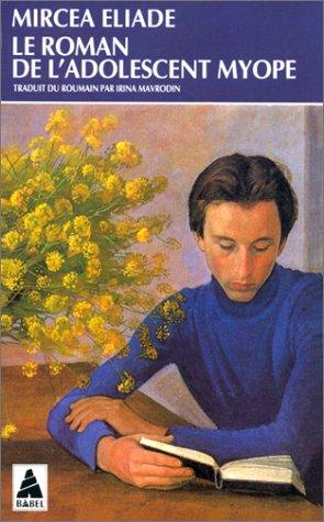 9782742701322: Le roman de l'adolescent myope