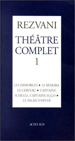 Theatre complet (French Edition): Rezvani