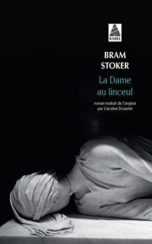 Dame au linceul (la) bab n.181 (Babel): Stoker, Bram