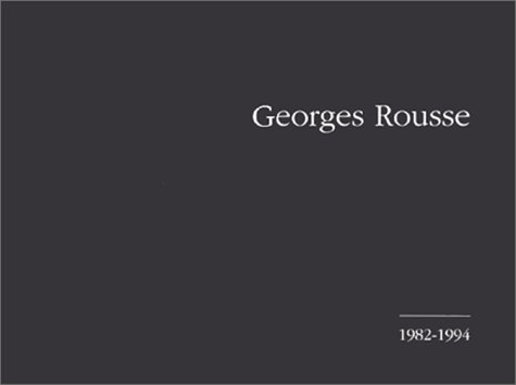 Georges Rousse, 1982-1994: Georges Rousse