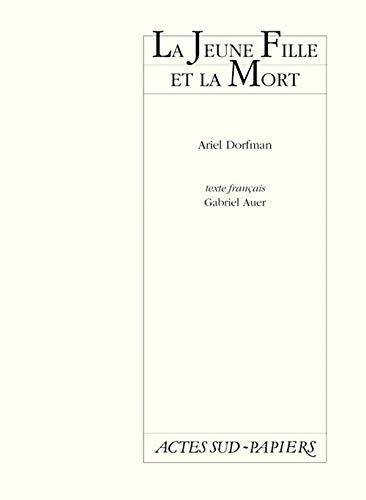 La jeune fille et la mort (French Edition) (2742704620) by Ariel Dorfman