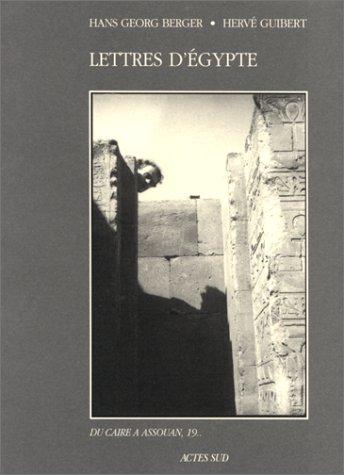 9782742705573: Lettres d'Egypte: Du Caire à Assouan, 19 (Voir et dire) (French Edition)