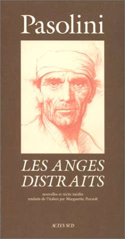 Les Anges distraits: PAOLINI, Pier Paolo