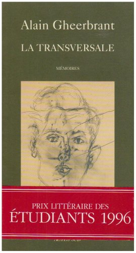 9782742706105: La transversale : [mémoires] (Memoires Journ)