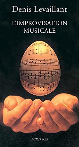 L'Improvisation Musicale: Denis Levaillant