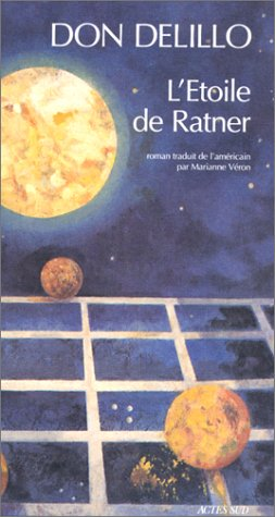 L'étoile de Ratner: DeLillo, Don