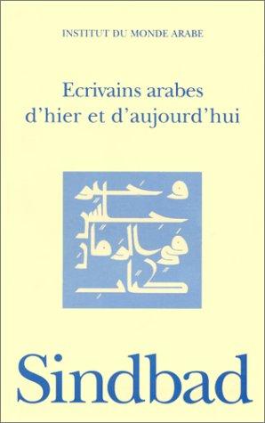 9782742707904: Ecrivains arabes d'hier et d'aujourd'hui